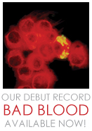 Our debut record Bad Blood available now!